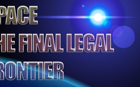 Are Space Laws The Next Legal Frontier?