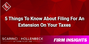 5 Things To Know About Filing For An Extension On Your Taxes