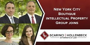 New York City Intellectual Property Law Group Joins Scarinci Hollenbeck