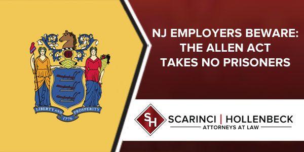 NJ Employers With Unrefined Compensation Schemes Beware: The Allen Act Takes No Prisoners