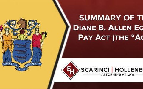 """Summary of The Diane B. Allen Equal Pay Act (the """"Act"""")"""