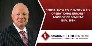 """ERISA: How to Identify and Fix Operational Errors"" Advisor CE Seminar Nov. 16th"