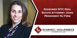 Seasoned NYC Real Estate Attorney Joins Prominent NJ Firm