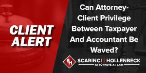 Can the filing of an amended tax return result in the waiver of the attorney-client privilege between taxpayer and accountant?