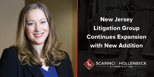New Jersey Litigation Group Continues Expansion with New Addition