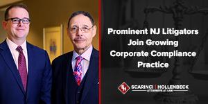 Storied NJ Litigator Joins Growing Corporate Compliance Practice