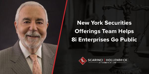 NY Securities Offerings Team Helps 8i Enterprises Go Public