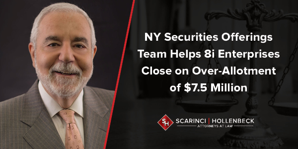 NY Securities Offerings Team Helps 8i Enterprises Close on Over-Allotment of $7.5 Million