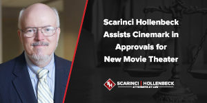 Scarinci Hollenbeck Assists Cinemark in Approvals for New Movie Theater