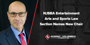 NJSBA Entertainment Arts and Sports Law Section Names New Chair
