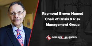 Raymond Brown Named Chair of Crisis & Risk Management Group