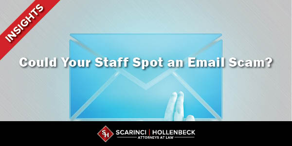 Could Your Staff Spot an Email Scam?