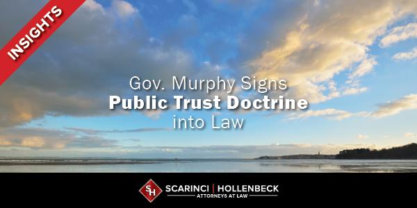 Gov. Murphy Signs Public Trust Doctrine into Law
