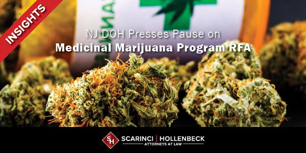 NJ DOH Presses Pause on Medicinal Marijuana Program RFA