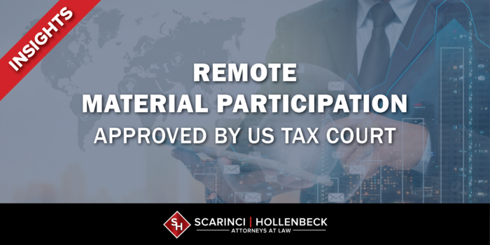Remote Material Participation Approved by US Tax Court