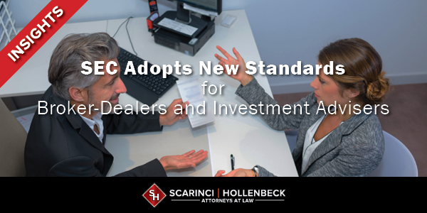 SEC Adopts New Standards for Broker-Dealers and Investment Advisers
