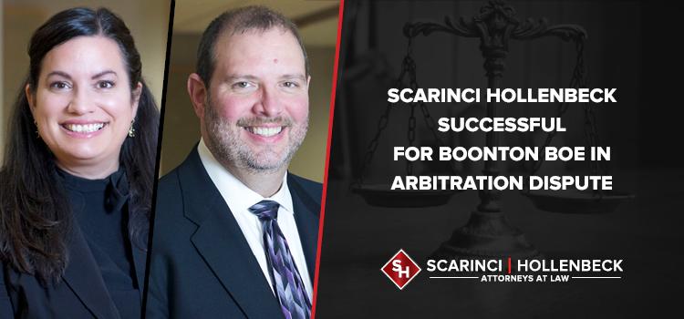 Scarinci Hollenbeck Successful for Boonton BOE in Arbitration Dispute
