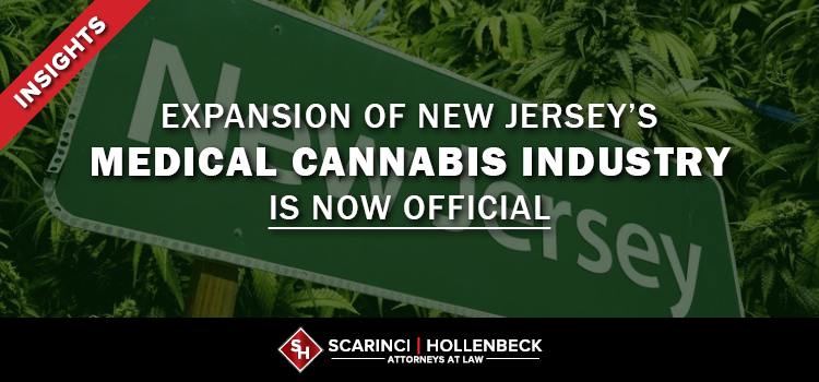 Expansion of New Jersey's Medical Cannabis Industry Is Now Official