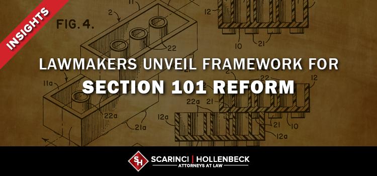 Lawmakers Unveil Framework for Section 101 Reform
