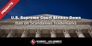 Supreme Court Strikes Down Ban on Scandalous Trademarks
