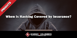 When Is Hacking Covered by Insurance?