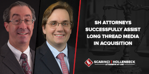 SH Attorneys Successfully Assist Long Thread Media in Acquisition