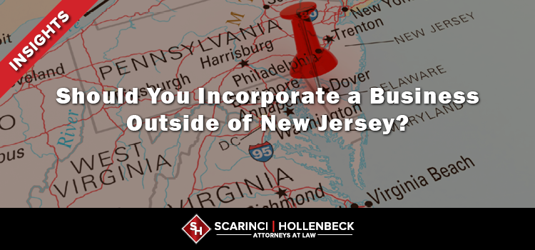 Should You Incorporate a Business Outside of New Jersey?
