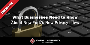 What Businesses Need to Know About New York's New Privacy Laws
