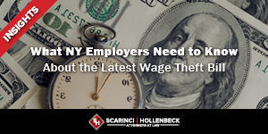 What NY Employers Need to Know About the Latest Wage Theft Bill