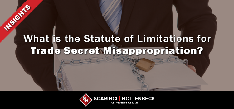 What is the Statute of Limitations for Trade Secret Misappropriation?