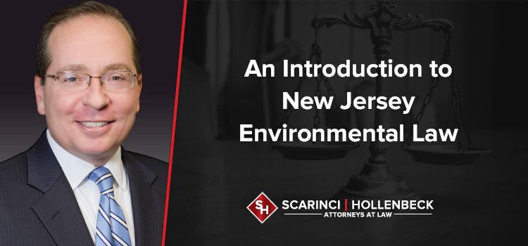 An Introduction to New Jersey Environmental Law