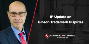 IP Update on Gibson Trademark Disputes