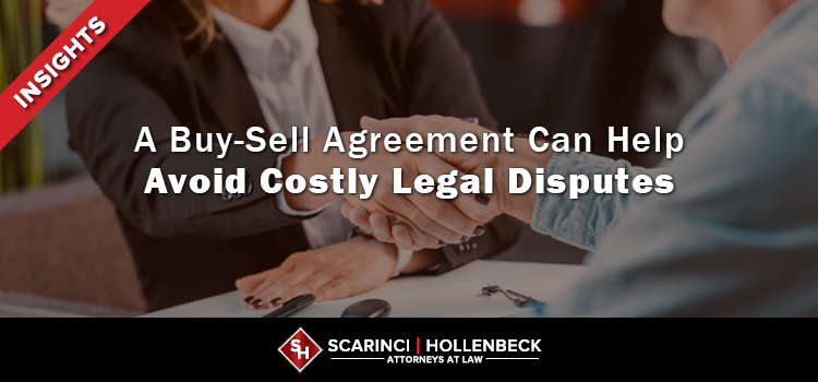 A Buy-Sell Agreement Can Help Avoid Costly Legal Disputes
