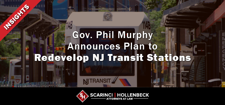 Gov. Phil Murphy Announces Plan to Redevelop NJ Transit Stations