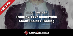 Importance of Training Your Employees About Insider Trading