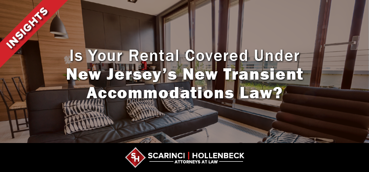 Is Your Rental Covered Under New Jersey's New Transient Accommodations Law?