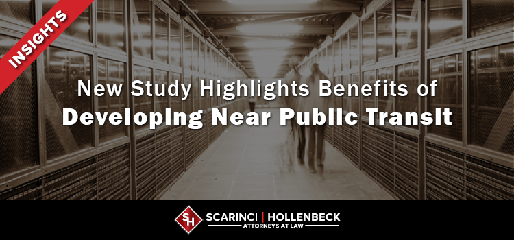 New Study Highlights Benefits of Developing Near Public Transit