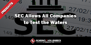 Is It Time to Jump In? SEC Allows All Companies to Test the Waters