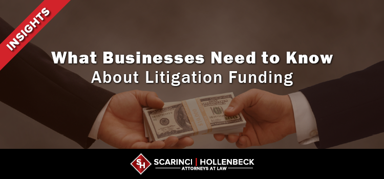 What Businesses Need to Know About Litigation Funding