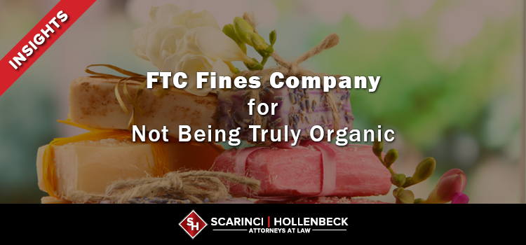 FTC Fines Company for Not Being Truly Organic