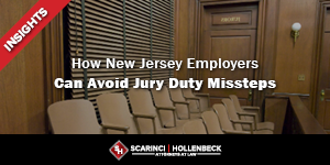 How New Jersey Employers Can Avoid Jury Duty Missteps