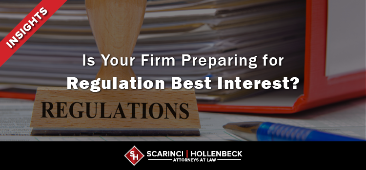 Is Your Firm Preparing for Regulation Best Interest?