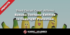 Third Circuit Court Affirms Banana Costume Entitled to Copyright Protection