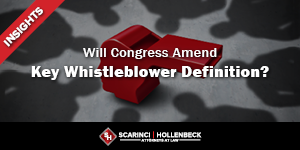 Will Congress Amend Key Whistleblower Definition?