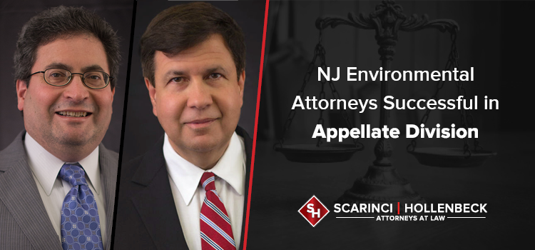 NJ Environmental Attorneys Successful in Appellate Division