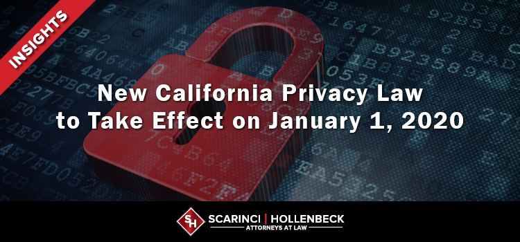 New California Privacy Law to Take Effect on January 1, 2020
