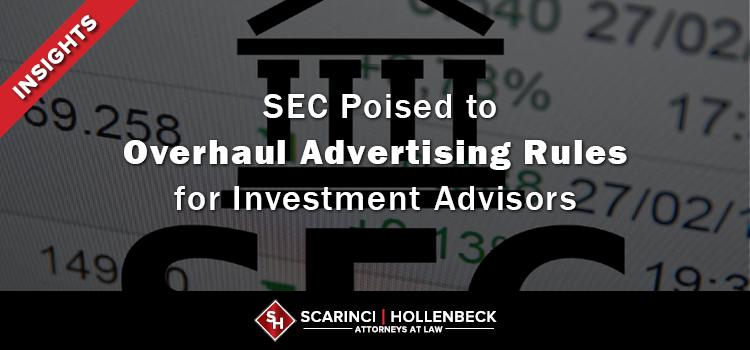 SEC Poised to Overhaul Advertising Rules for Investment Advisors