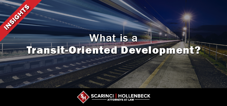 What is a Transit-Oriented Development?