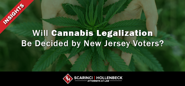 Will Cannabis Legalization Be Decided by New Jersey Voters?