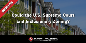 Could the U.S. Supreme Court End Inclusionary Zoning?